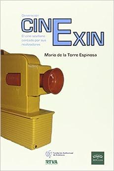 Generación CinExin. El cine sevillano contado por sus realizadores: 22 (Otras Publicaciones)
