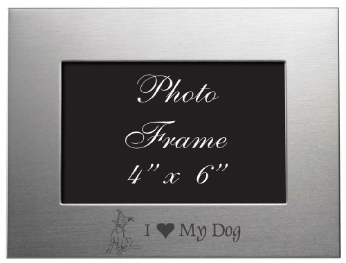 4x6 Brushed Metal Picture Frame - I Love My Dog