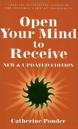 Open Your Mind to Receive - NEW & UPDATED