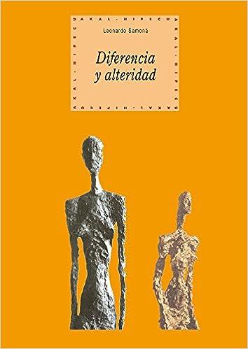 Diferencia y alteridad Historia del pensamiento y la cultura: Amazon.es: Leonardo Samonà, Mercedes Sarabia: Libros