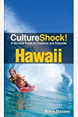 Culture Shock! Hawaii: A Survival Guide to Customs and Etiquette Paperback