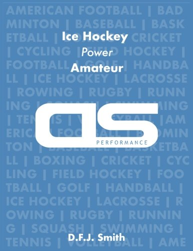 DS Performance - Strength & Conditioning Training Program for Ice Hockey, Power, Amateur