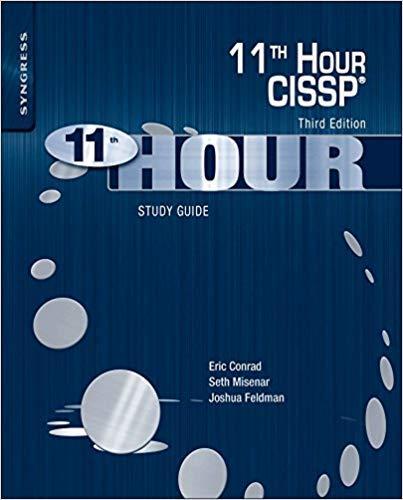 - [0128112484] [9780128112489] Eleventh Hour CISSP®: Study Guide 3rd Edition-Paperback