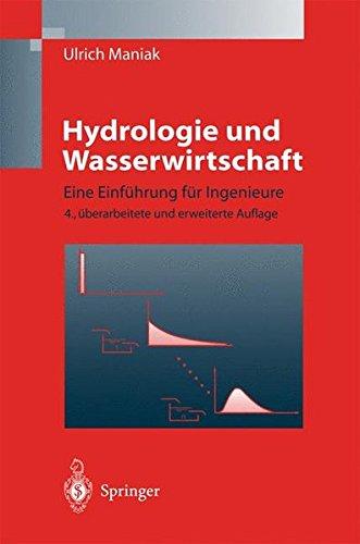 Hydrologie und Wasserwirtschaft: Eine Einführung für Ingenieure