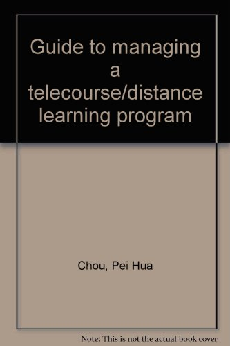 Guide to managing a telecourse/distance learning program