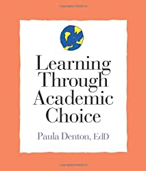 Learning Through Academic Choice (Strategies for Teachers)