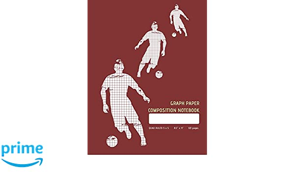 Graph Paper Composition Notebook - Maroon: Soccer Player Square Grid Journal, Quad Ruled 5 x 5, 120 pages, Extra Large 8.5