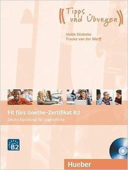 Fit Fürs Goethe Zertifikat B2 Deutschprüfung Für Jugendliche