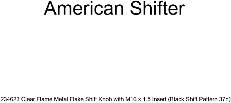 Black Shift Pattern 37n American Shifter 234623 Clear Flame Metal Flake Shift Knob with M16 x 1.5 Insert