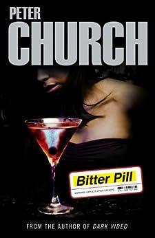 Bitter Pill by [Church, Peter]