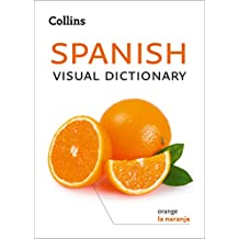 Collins Spanish Visual Dictionary (Collins Visual Dictionaries) (Spanish Edition)
