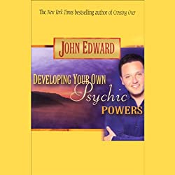 Developing Your Own Psychic Powers