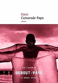 Camarade papa, Gauz