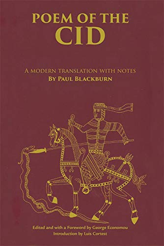 Poem of the Cid: A modern translation with notes by Paul Blackburn