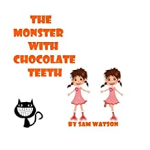The Monster with Chocolate Teeth
