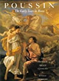 Poussin - The Early Years in Rome 9781555950033
