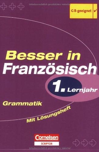 Besser in Französisch: 1. Lernjahr - Grammatik