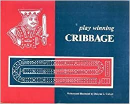 Book Play Winning Cribbage by DeLynn C. Colvert (1980-06-01)