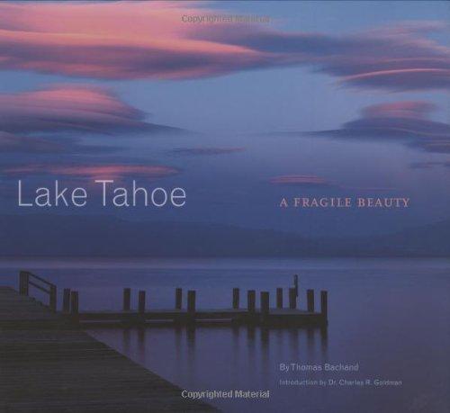 Download Lake Tahoe: A Fragile Beauty ebook