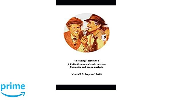 The Sting - Revisited: A Character and Scene Analysis: Mr