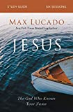Jesus Study Guide: The God Who Knows Your Name: more info