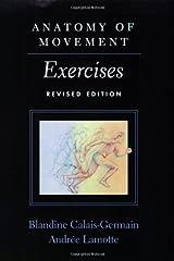Anatomy of Movement: Exercises Paperback