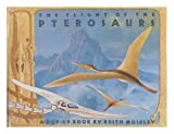 img - for The Flight of the Pterosaurs (A Pop-up book) book / textbook / text book