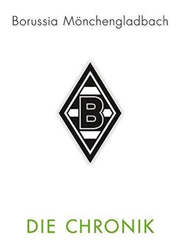 VfL Borussia Mönchengladbach  Die Chronik