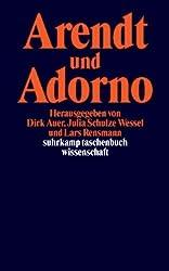 Arendt und Adorno.