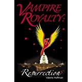 Vampire Royalty: Resurrection