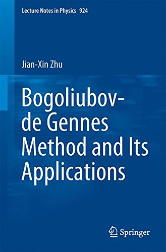 Bogoliubov-de Gennes Method and Its Applications (Lecture Notes in Physics)