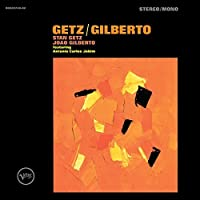 Getz/Gilberto: 50th Anniversary Edition