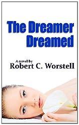 The Dreamer Dreamed