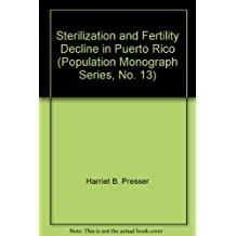 Sterilization and Fertility Decline in Puerto Rico