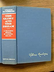 The Glory and the Dream: A Narrative History of America, 1932-1972