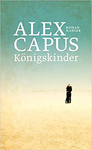 https://www.buecherfantasie.de/2018/08/rezension-konigskinder-von-alex-capus.html