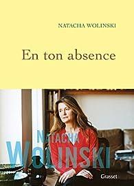 En ton absence par Natacha Wolinski