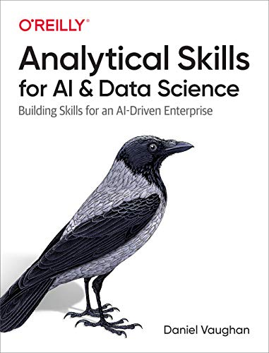 Analytical Skills for AI and Data Science: Building