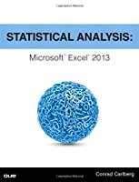 Statistical Analysis: Microsoft Excel 2013 Front Cover