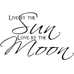 u0026quot;Live by The Sun Love by The Moonu0026quot; Bedroom Quote Decors Wall Saying  sc 1 st  Amazon.com & Amazon.com: