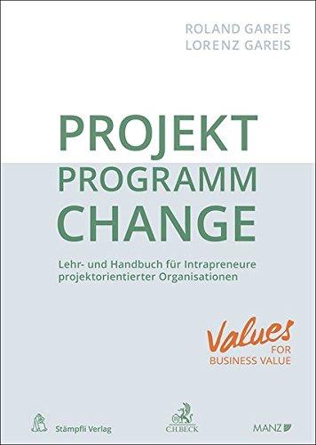 projekt-programm-change-lehr-und-handbuch-fr-intrapreuneure-in-projektorientierten-organisationen