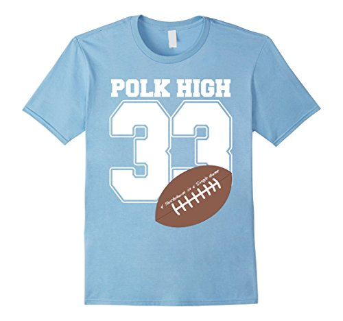 Halloween Costumes Ideas For Three (Mens Polk High 33 Couples Halloween Costume T-shirt Small Baby Blue)