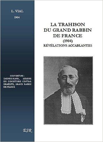 En ligne La trahison du grand Rabbin de France, révélations accablantes pdf