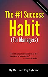 The One Success Habit (For Managers) (The One Success Habit Series Book 2)