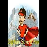 Captain Save a Hoe [Explicit]