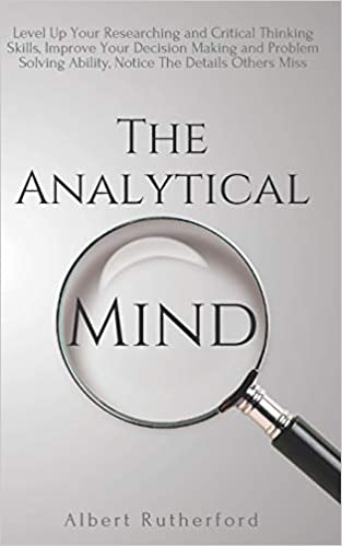 5 signs and traits of analytical thinkers