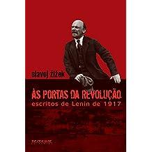 Às portas da revolução: Escritos de Lenin de 1917