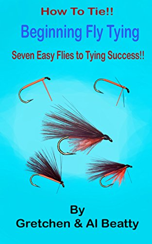 How To Tie!! Beginning Fly Tying by [Beatty, Gretchen, Beatty, Al]