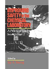 Improving Safety in the Chemical Laboratory: A Practical Guide