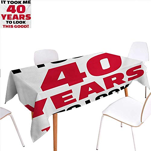 familytaste 40th Birthday Customized Tablecloth Forty Years and Looking Good Confident Cool Funny Catchphrase Stain Resistant Wrinkle Tablecloth 54
